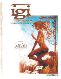 Igi: Selected Works from Lost Ages of Civilization Vol.1