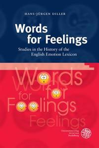 Words for Feelings: Studies in the History of the English Emotion Lexicon