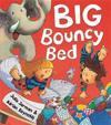 Big Bouncy Bed