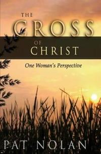 Cross of Christ: One Woman's Perspective