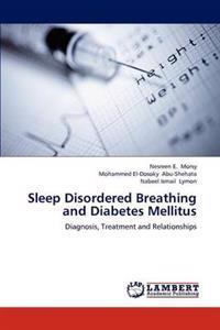 Sleep Disordered Breathing and Diabetes Mellitus