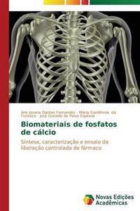 Biomateriais de Fosfatos de Calcio