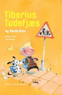 Tiberius Tudefjæs og Skrid-Elvis