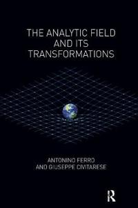 The Analytic Field and Its Transformations