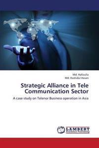 Strategic Alliance in Tele Communication Sector