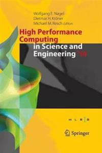 High Performance Computing in Science and Engineering