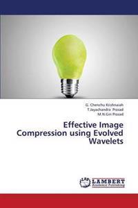 Effective Image Compression Using Evolved Wavelets