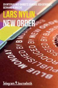 New Order - En intervju med bandets sångare och gitarrist, Bernard Albrecht