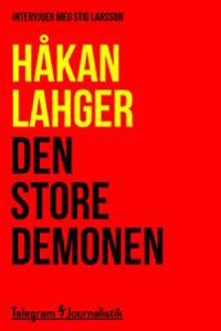 Den store demonen - Intervjuer med Stig Larsson