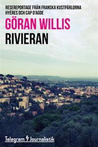 Rivieran - Resereportage från franska kustpärlorna Hyéres och Cap d'Agde
