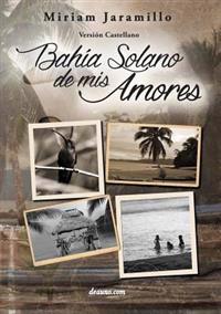 Bahia Solano de MIS Amores
