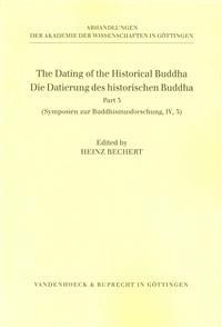 The Dating of the Historical Buddha. Die Datierung Des Historischen Buddha, III