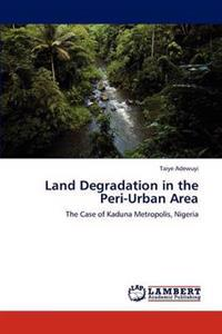 Land Degradation in the Peri-Urban Area