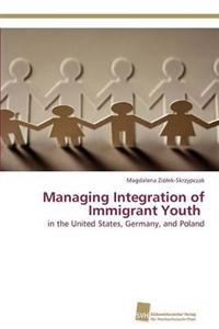 Managing Integration of Immigrant Youth