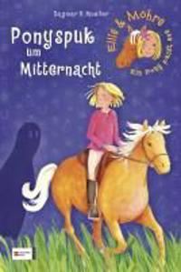 Mueller, D: Ellie & Möhre - Ein Pony packt aus, Band 02