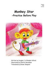 Monkey Star - English 6x9 Trade Version: -Practice Before Play