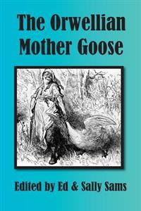 The Orwellian Mother Goose