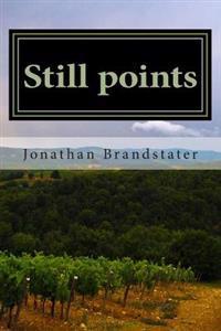 Still Points: Photo Essays by Jonathan Brandstater