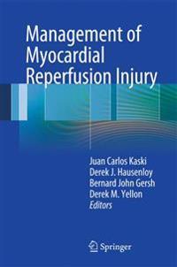 Management of Myocardial Reperfusion Injury