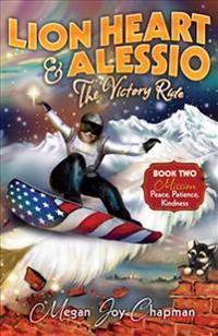 Lion Heart & Alessio Book 2