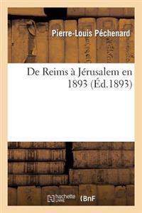 de Reims � J�rusalem En 1893