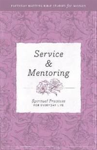 Service & Mentoring