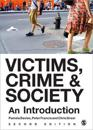 Victims, Crime & Society