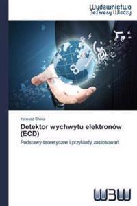 Detektor Wychwytu Elektronow (Ecd)