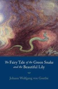 Fairy Tale of the Green Snake and the Beautiful Lily