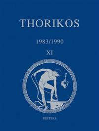 Thorikos 1983/1990: Rapport Preliminaire Sur Les 17e, 18e, 19e, 20e Et 21e Campagnes de Fouilles / Voorlopig Verslag Over de 17e, 18e, 19e