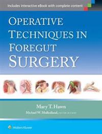 Operative Techniques in Foregut Surgery