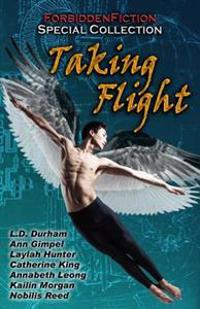 Taking Flight: An Erotic Anthology with Wings