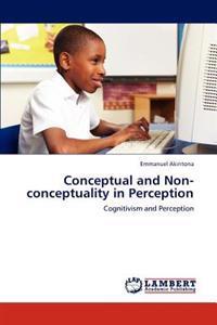 Conceptual and Non-Conceptuality in Perception