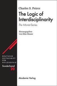 The Logic of Interdisciplinarity. 'The Monist'-Series