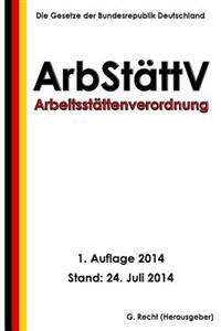 Arbeitsstattenverordnung - Arbstattv