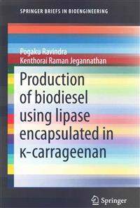 Production of biodiesel using lipase encapsulated in  -carrageenan
