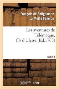 Les Aventures de Telemaque, Fils D'Ulysse. Tome 1