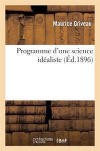 Programme d'Une Science Id�aliste, Ou Des Harmonies Qui Font La Beaut� Dans La Nature