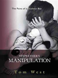 Stepfather's Manipulation