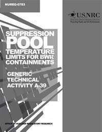 Suppression Pool Temperature Limits for Bwr Containments