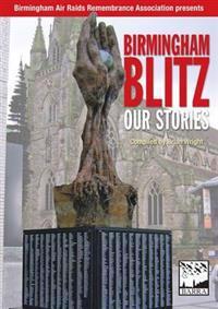 Birmingham blitz - our stories
