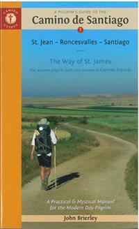Camino Guides A Pilgrim's Guide to the Camino De Santiago 2015