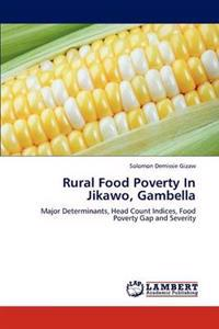 Rural Food Poverty in Jikawo, Gambella