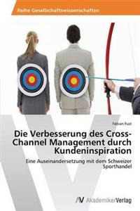 Die Verbesserung Des Cross-Channel Management Durch Kundeninspiration