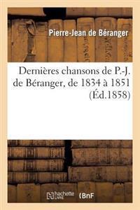 Dernieres Chansons de P.-J. de Beranger, de 1834 a 1851 (Ed.1858)