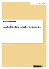 Gesch�ftsmodelle Virtueller Communities