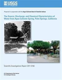 The Source, Discharge, and Chemical Characteristics of Water from Agua Caliente Spring, Palm Springs, California