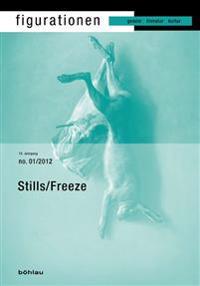 Figurationen 13/1. Stillstellung, Stills / Freeze