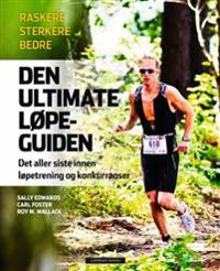 Den ultimate løpeguiden - Sally Edwards, Carl Foster, Roy M. Wallack pdf epub