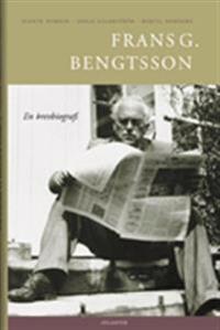 Frans G. Bengtsson : en brevbiografi
